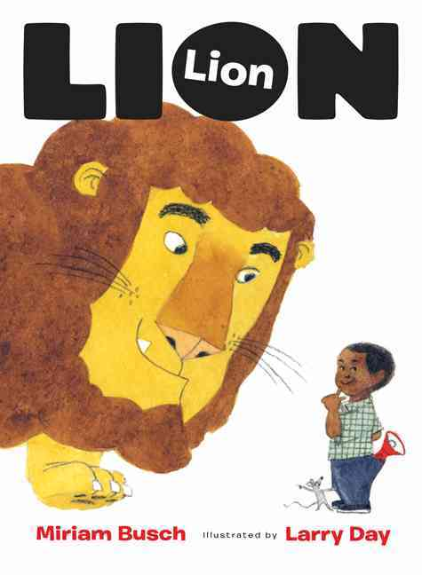 Lion, Lion By Busch, Miriam/ Day, Larry (ILT)