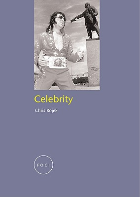 Celebrity By Rojek, Chris